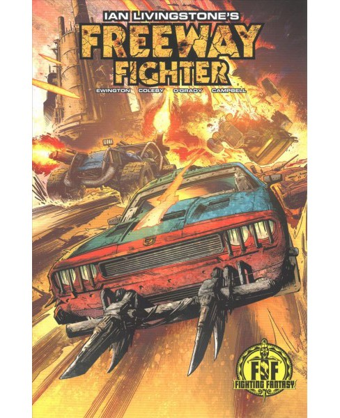 Ian Livingstone's Freeway Fighter (Paperback) (Andi Ewington) - image 1 of 1