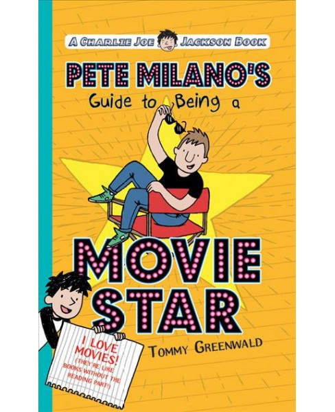 Pete Milano's Guide to Being a Movie Star (Unabridged) (CD/Spoken Word) (Tommy Greenwald) - image 1 of 1