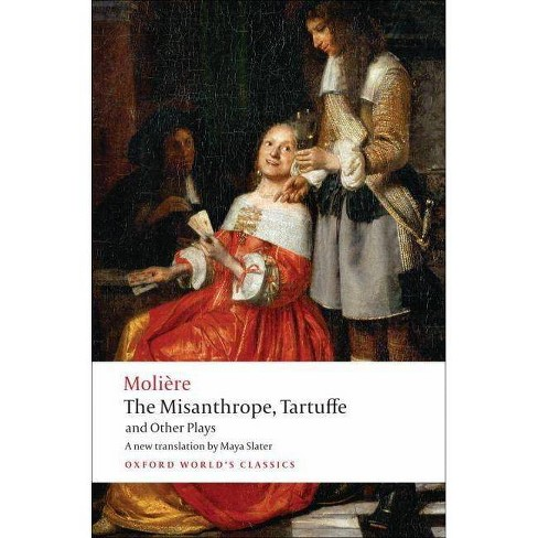 The Misanthrope, Tartuffe, and Other Plays - (Oxford World's Classics (Paperback)) by  Moliere - image 1 of 1