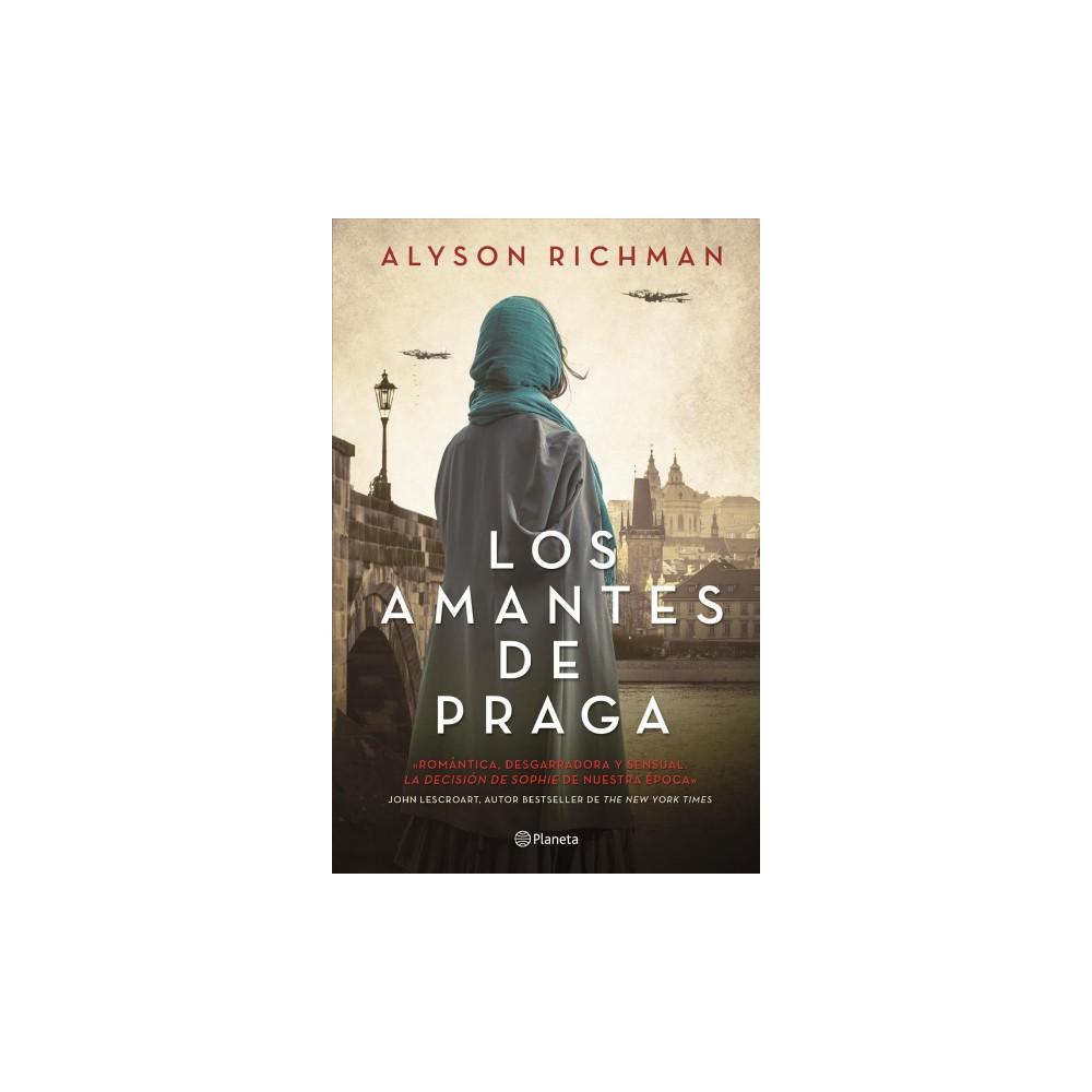 Los amantes de Praga/ The Lost Wife - by Alyson Richman (Paperback)