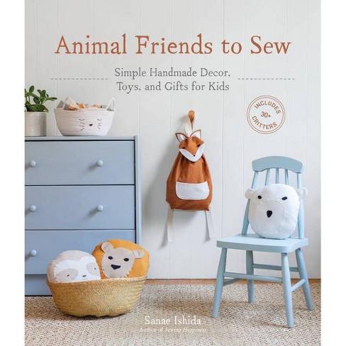 Animal Friends to Sew - (Sanae Ishida Sews) by  Sanae Ishida (Paperback) - image 1 of 1