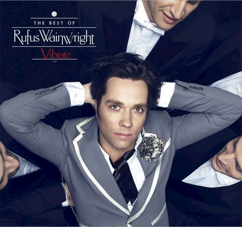 Rufus wainwright - Vibrate:Best of (CD) - image 1 of 1