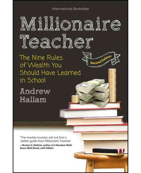 Millionaire Teacher : The Nine Rules of Wealth You Should Have Learned in School (Paperback) (Andrew - image 1 of 1