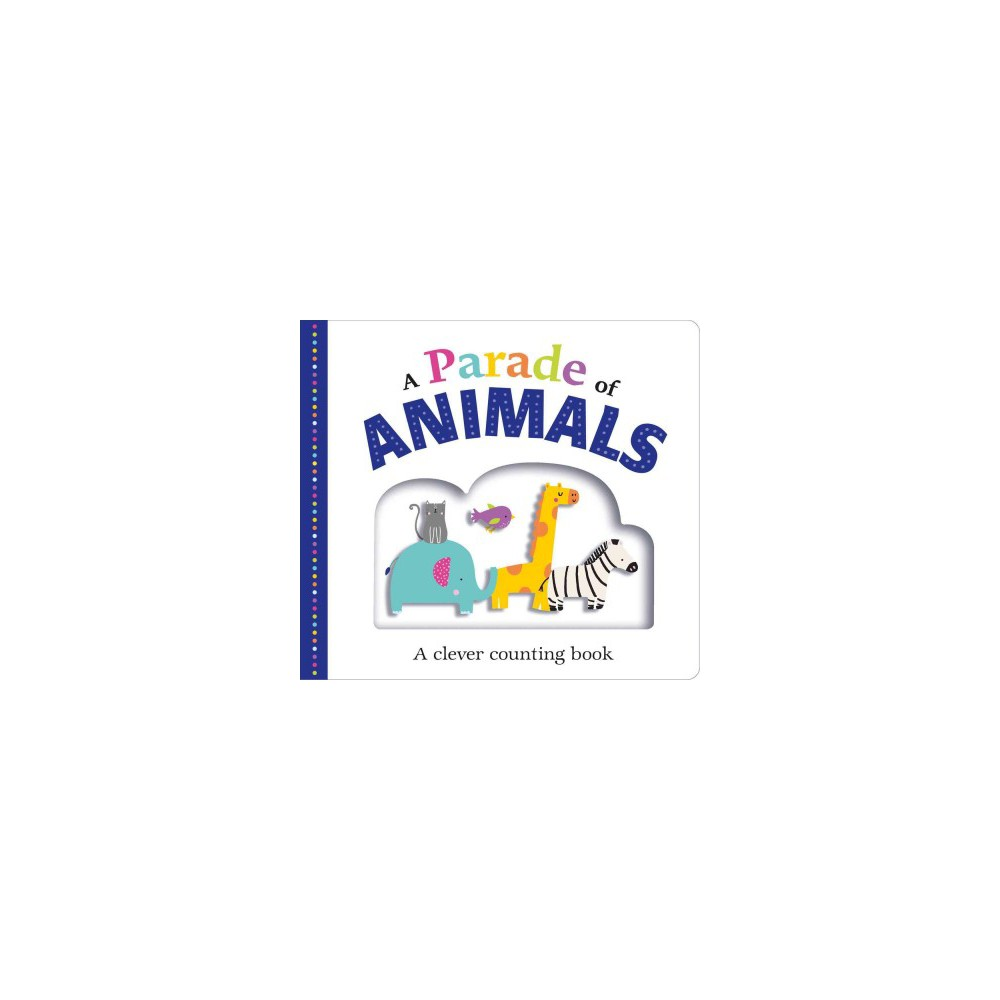 Parade of Animals : A Clever Counting Book (Hardcover) (Emma Jennings & Robyn Newton & Kate Ward)