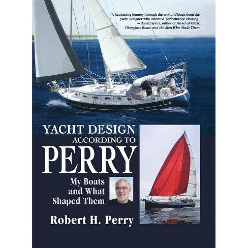 Yacht Design According to Perry - by  Robert H Perry (Hardcover) - image 1 of 1