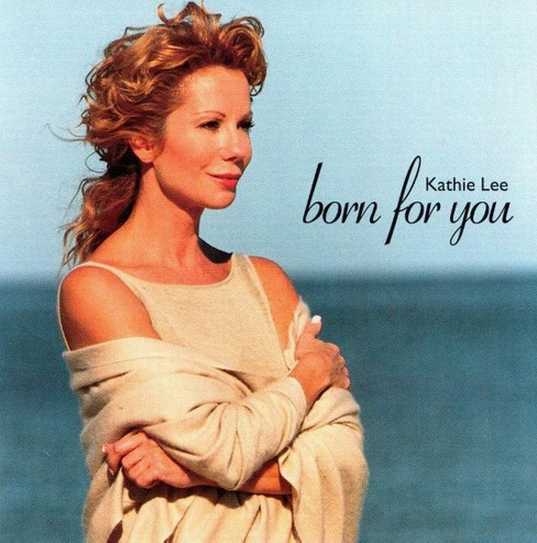 Kathie lee gifford - Born for you (CD) - image 1 of 1