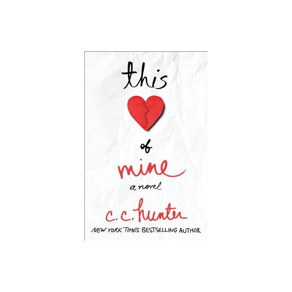 This Heart Of Mine By C C Hunter Paperback