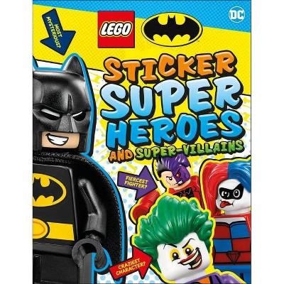 Lego Batman Sticker Super Heroes and Super-Villains - (Ultimate Sticker Book) by  DK (Paperback)