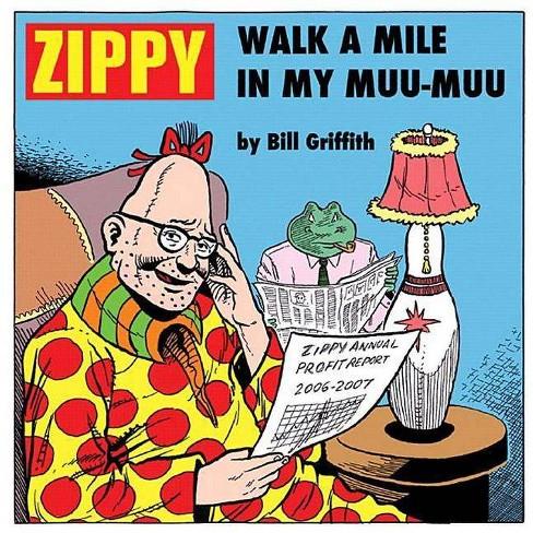 Zippy: Walk a Mile in My Muu-Muu - by  Bill Griffith (Paperback) - image 1 of 1