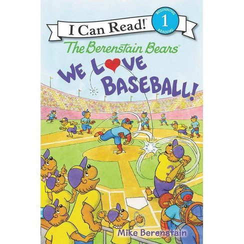 The Berenstain Bears: We Love Baseball! - (I Can Read Level 1) by  Mike Berenstain (Hardcover) - image 1 of 1