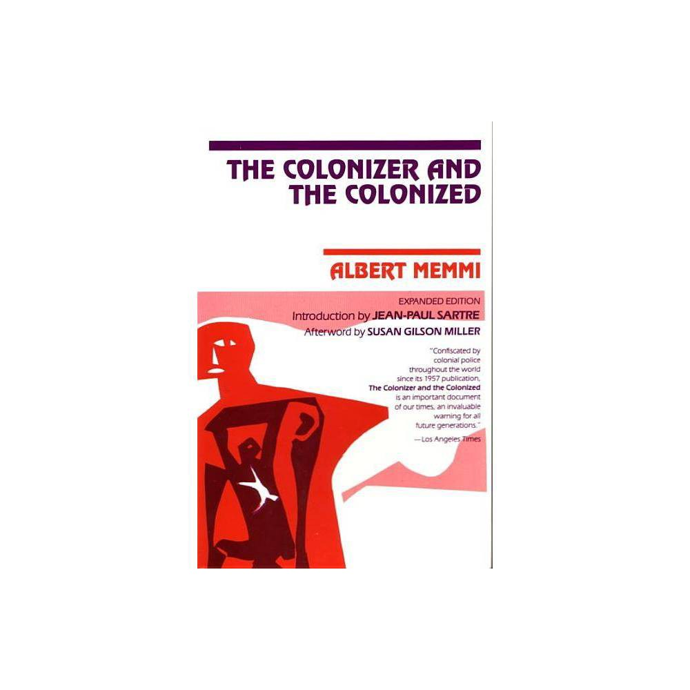 The Colonizer And The Colonized By Albert Memmi Paperback