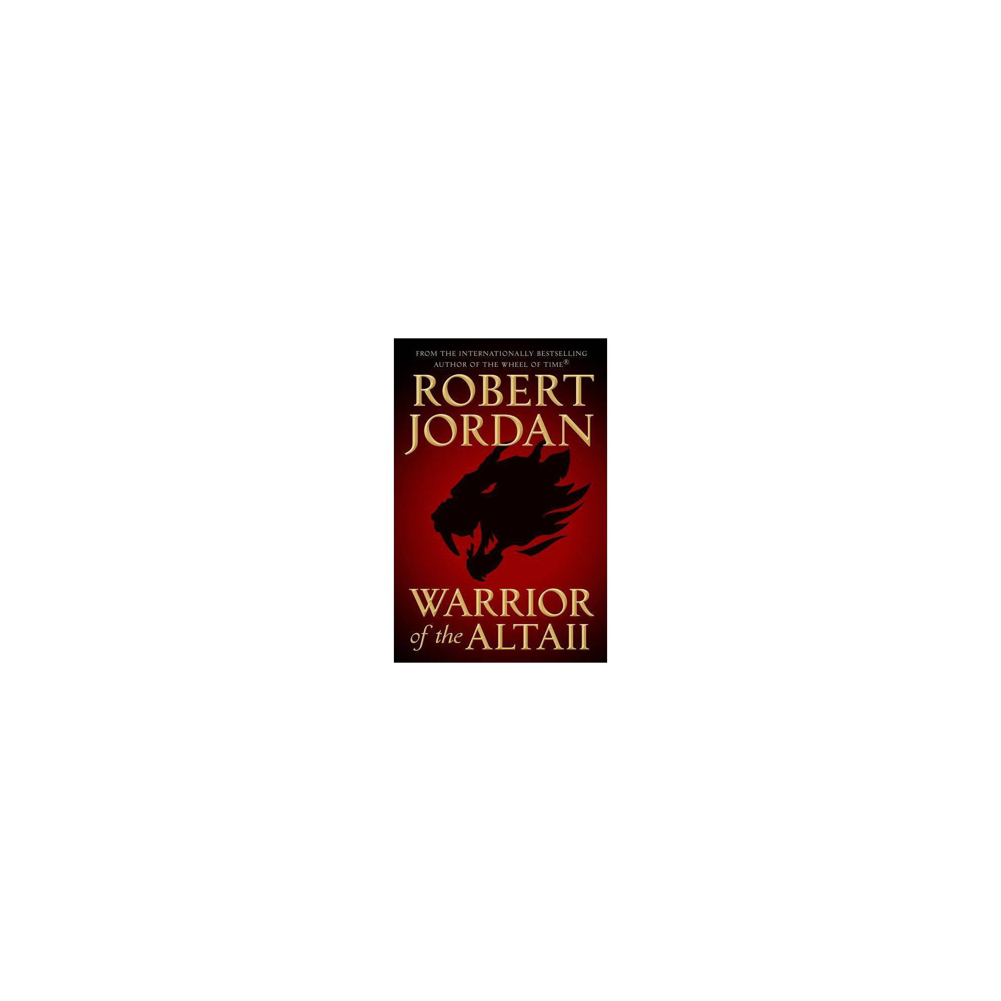 Warrior of the Altaii - by Robert Jordan (Hardcover)