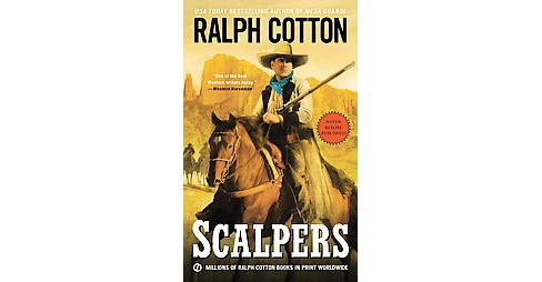 Scalpers (Paperback) (Ralph W. Cotton) - image 1 of 1
