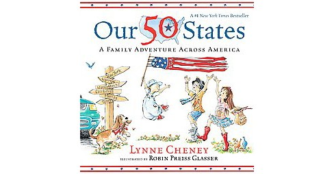 Our 50 States : A Family Adventure Across America (Reprint) (Paperback) (Lynne Cheney) - image 1 of 1