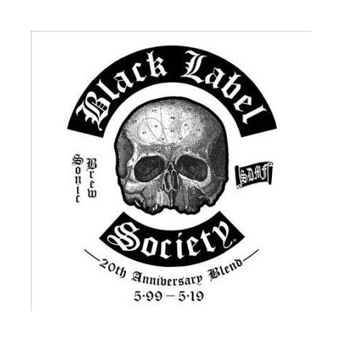 Black Label Society - Sonic Brew 20th Anniversary Blend 5.99 - 5.19 (CD) - image 1 of 1