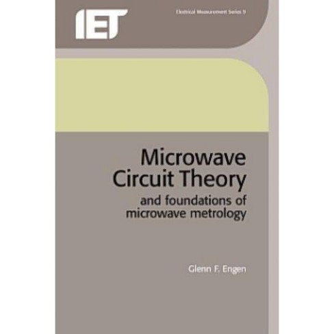 Microwave Circuit Theory and Foundations of Microwave - (Iee Electrical Measurement) by  Glenn F Engen - image 1 of 1