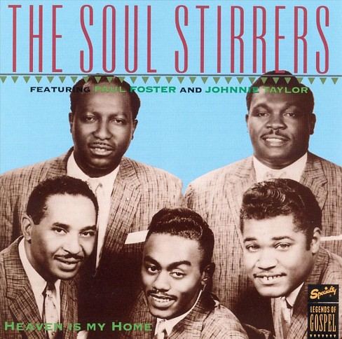 Soul Stirrers - Heaven Is My Home (CD) - image 1 of 1