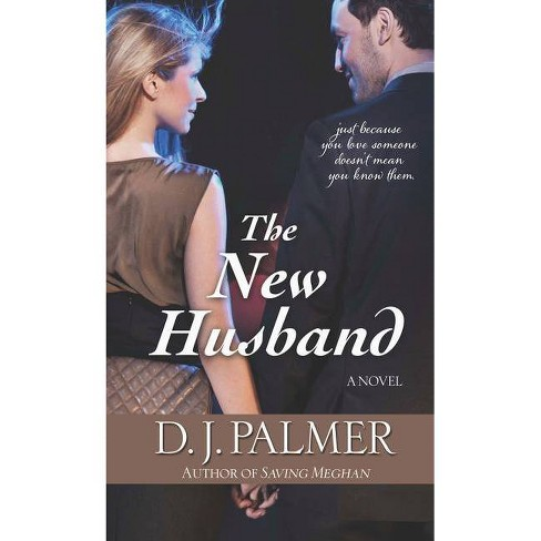 The New Husband - Large Print by  D J Palmer (Hardcover) - image 1 of 1