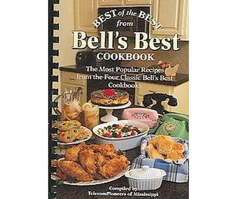 Best of the Best from Bell's Best Cookbook : The Most Popular Recipes from the Four Classic Bell's Best - image 1 of 1