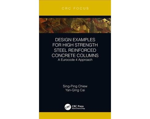 Design Examples for High Strength Steel Reinforced Concrete Columns : A Eurocode 4 Approach - image 1 of 1