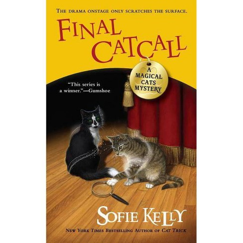 Final Catcall - (Magical Cats Mysteries) by  Sofie Kelly (Paperback) - image 1 of 1
