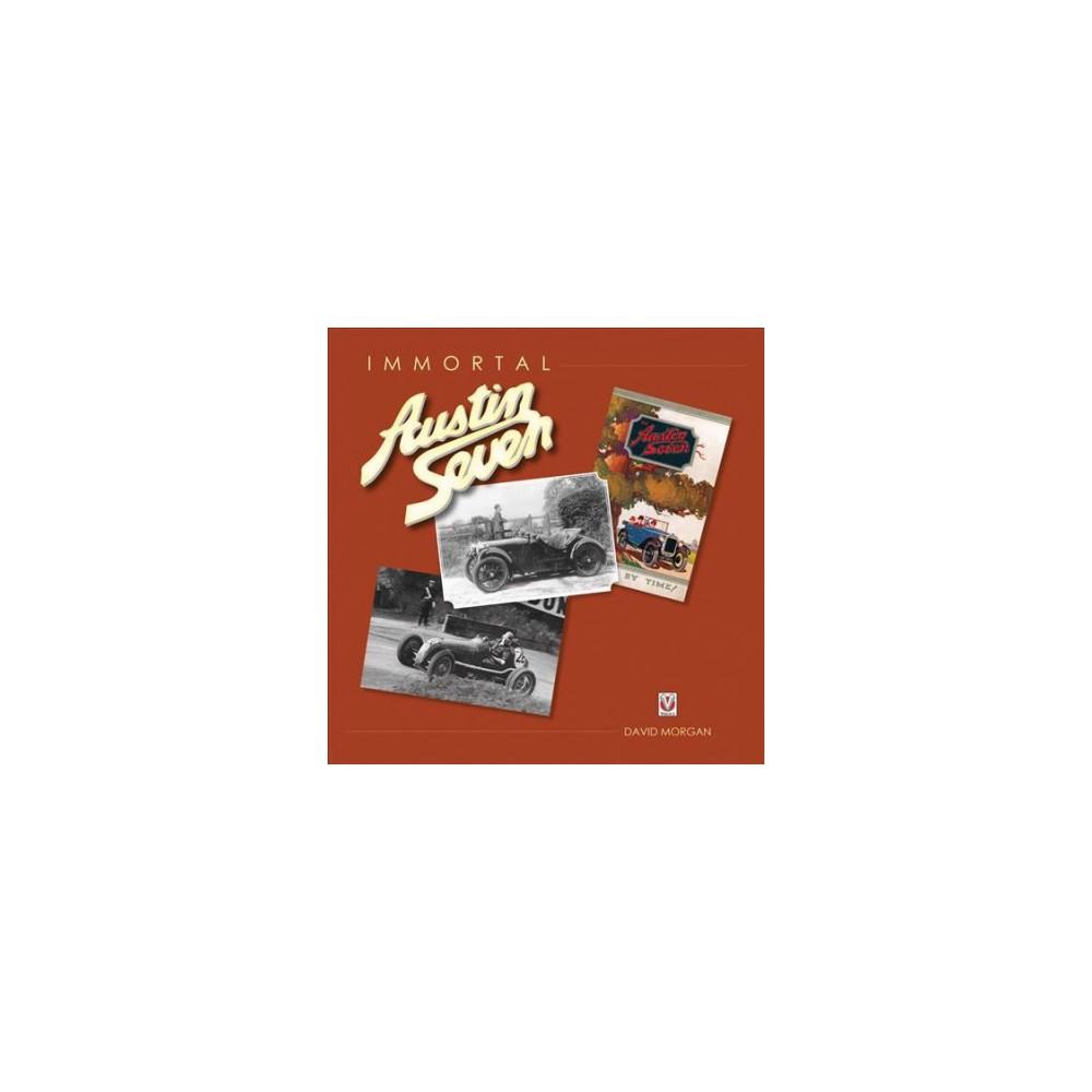 Immortal Austin Seven (Hardcover) (David Morgan)