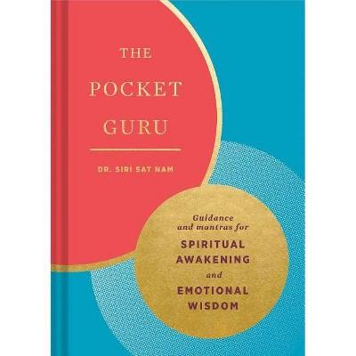 The Pocket Guru: Guidance and Mantras for Spiritual Awakening and Emotional Wisdom (Wisdom Book, Spiritual Meditation Book, Spiritual Self-Help Book)