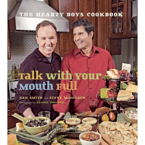 Talk with Your Mouth Full - by  Dan Smith & Steve McDonagh (Paperback) - image 1 of 1
