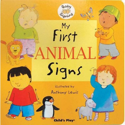 My First Animal Signs - (Board Book)