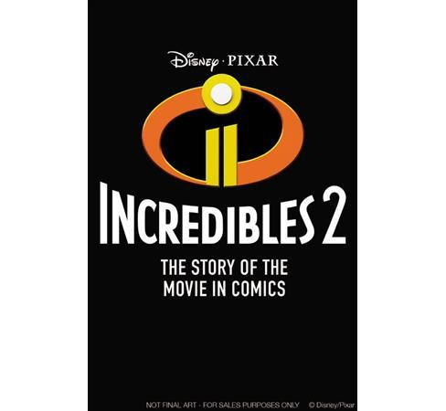 Disney/Pixar the Incredibles 2 : The Story of the Movie in Comics -  (Paperback) - image 1 of 1