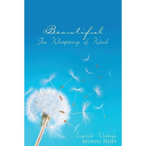 Beautiful The Whispering Of Wind - by  Muriel Hoff (Paperback) - image 1 of 1