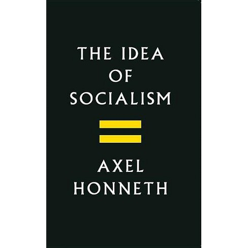 The Idea of Socialism - by  Axel Honneth (Paperback) - image 1 of 1