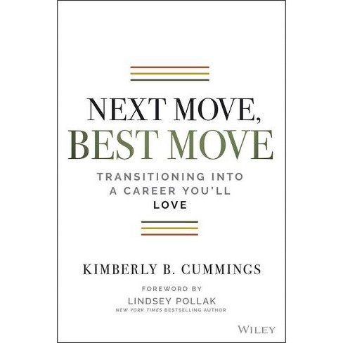 Next Move, Best Move - by  Kimberly B Cummings (Paperback) - image 1 of 1