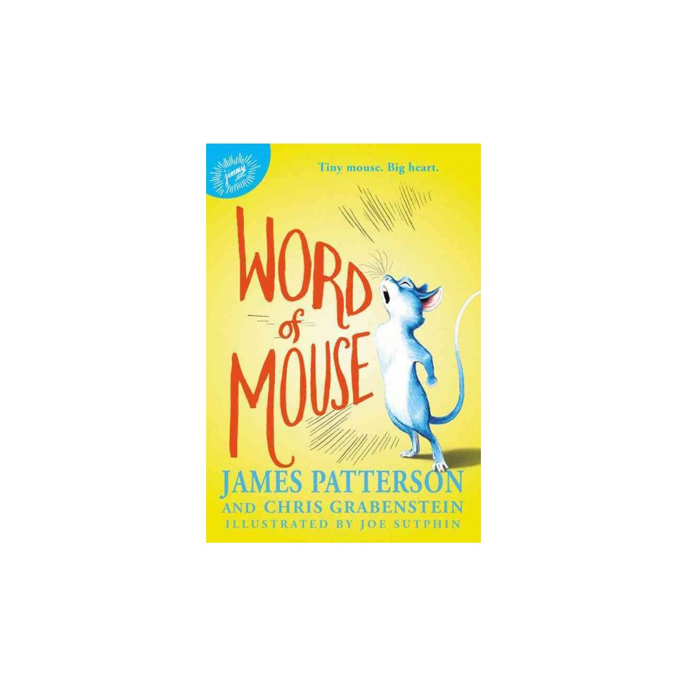 Word of Mouse (Hardcover) (James Patterson)