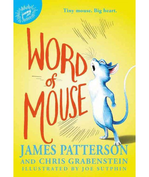 Word of Mouse (Hardcover) (James Patterson) - image 1 of 1