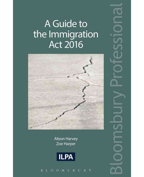 Guide to the Immigration Act 2016 (Paperback) (Alison Harvey & Zoe Harper) - image 1 of 1