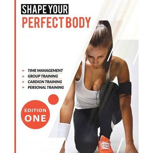Shape your perfect body - by  Jay Cousins (Paperback) - image 1 of 1