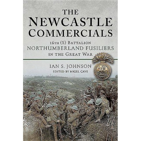 The Newcastle Commercials - by  Ian S Johnson (Hardcover) - image 1 of 1