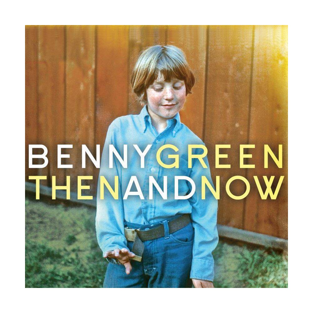 Benny Green Then And Now Cd
