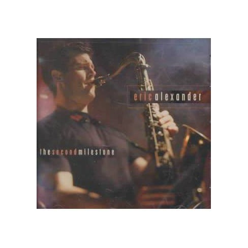 Eric Alexander - Second Milestone (CD) - image 1 of 1