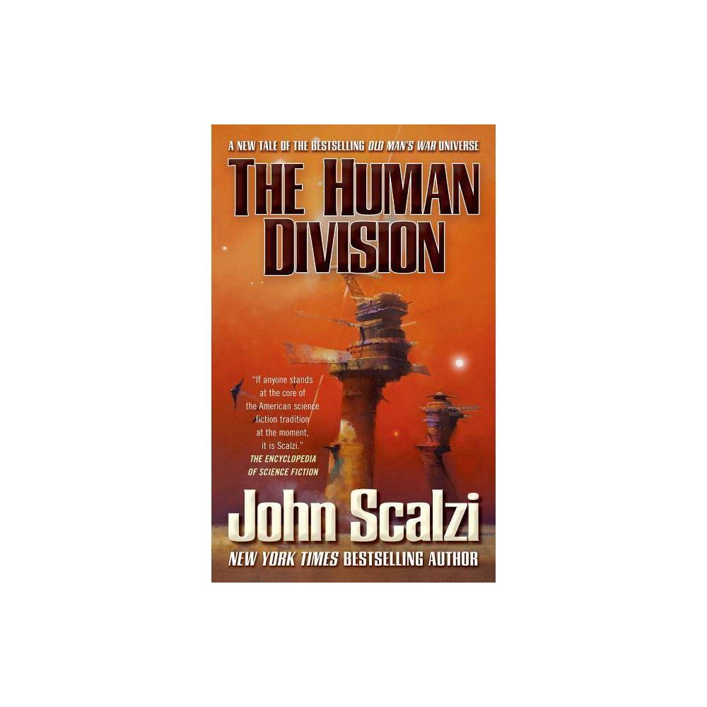 The Human Division - (Old Mans War) by John Scalzi (Paperback) Coupons