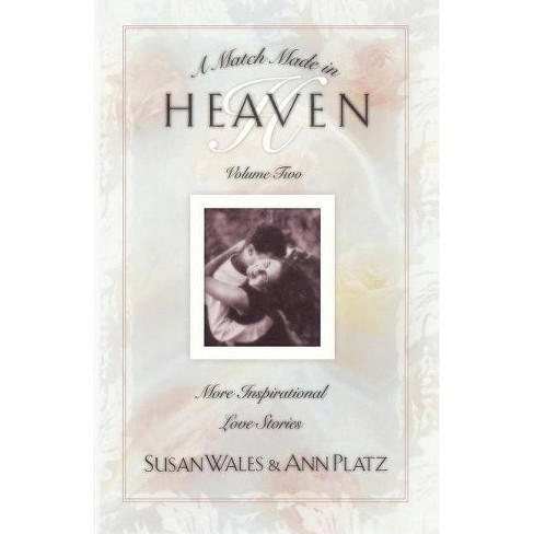 Match Made in Heaven - by  Susan Huey Wales (Paperback) - image 1 of 1