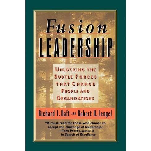 Fusion Leadership (Tr) - by  Richard L Daft & Robert H Lengel & Robert H Lengel (Paperback) - image 1 of 1