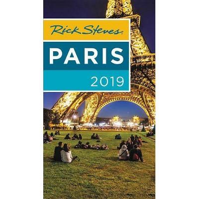 Rick Steves 2019 Paris -  by Rick Steves & Steve Smith & Gene Openshaw (Paperback)