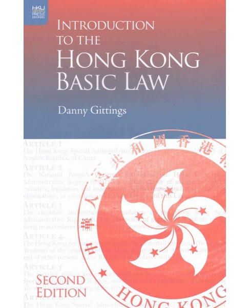 Introduction to the Hong Kong Basic Law (Paperback) (Danny Gittings) - image 1 of 1