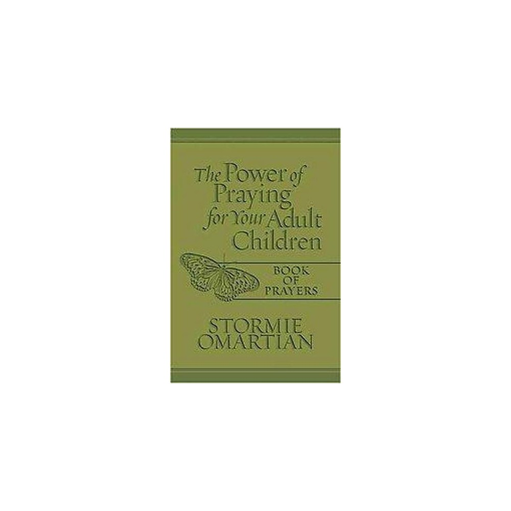 Power of Praying for Your Adult Children : Book of Prayers (Paperback) (Stormie Omartian)