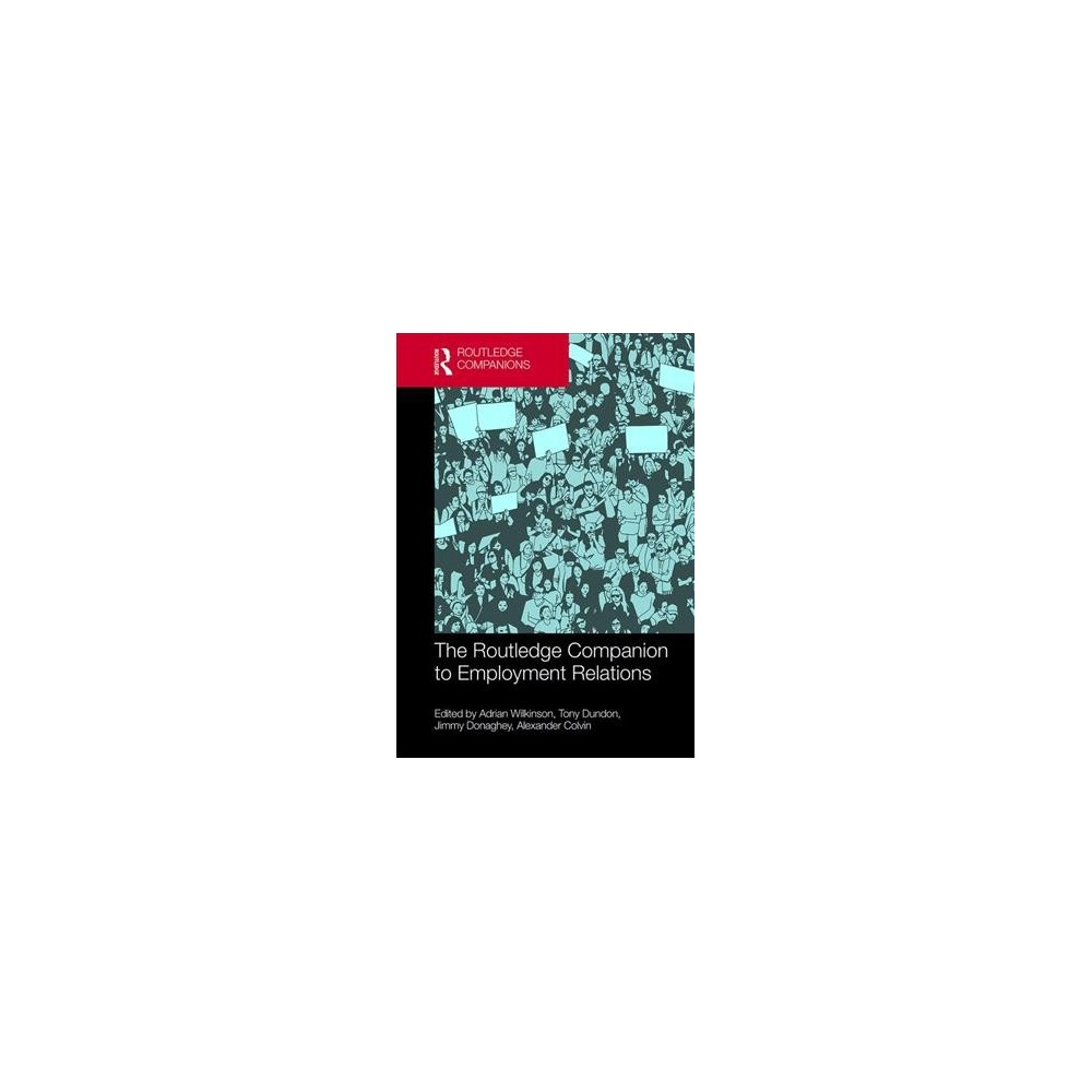Routledge Companion to Employment Relations - (Hardcover)
