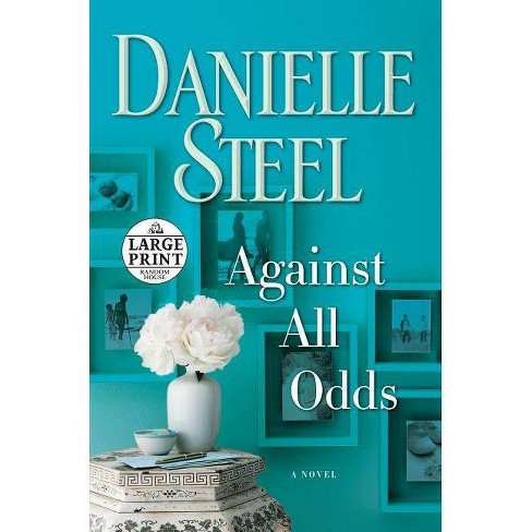 Against All Odds - by  Danielle Steel (Paperback) - image 1 of 1