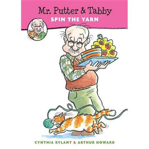 Mr. Putter & Tabby Spin the Yarn - by  Cynthia Rylant (Paperback) - image 1 of 1