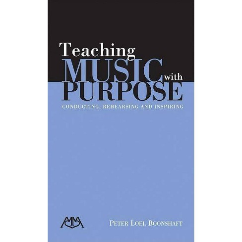 Teaching Music with Purpose - by  Peter Loel Boonshaft (Paperback) - image 1 of 1